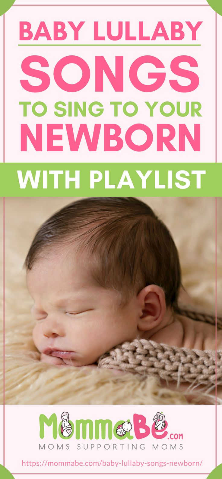 Baby Lullaby | Songs To Sing To Your Newborn (With Playlist!) | Baby Bedtime Lullabies